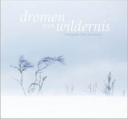 Dromen van wildernis Theo bosboom