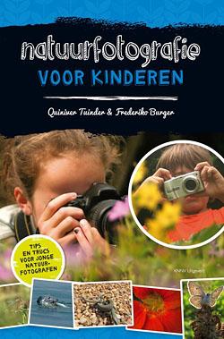 Natuurfotografie voor kinderen Quiniver Tuinder en Frederiko Burger