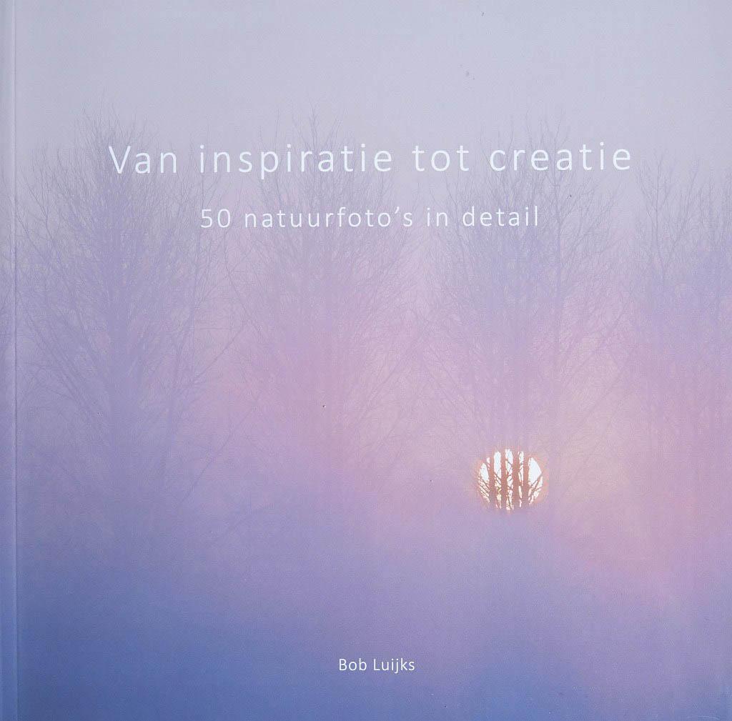 Bob Luijks – van inspiratie tot creatie